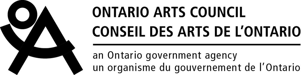 We would like to acknowledge funding support from the Ontario Arts Council, an agency of the Government of Ontario.