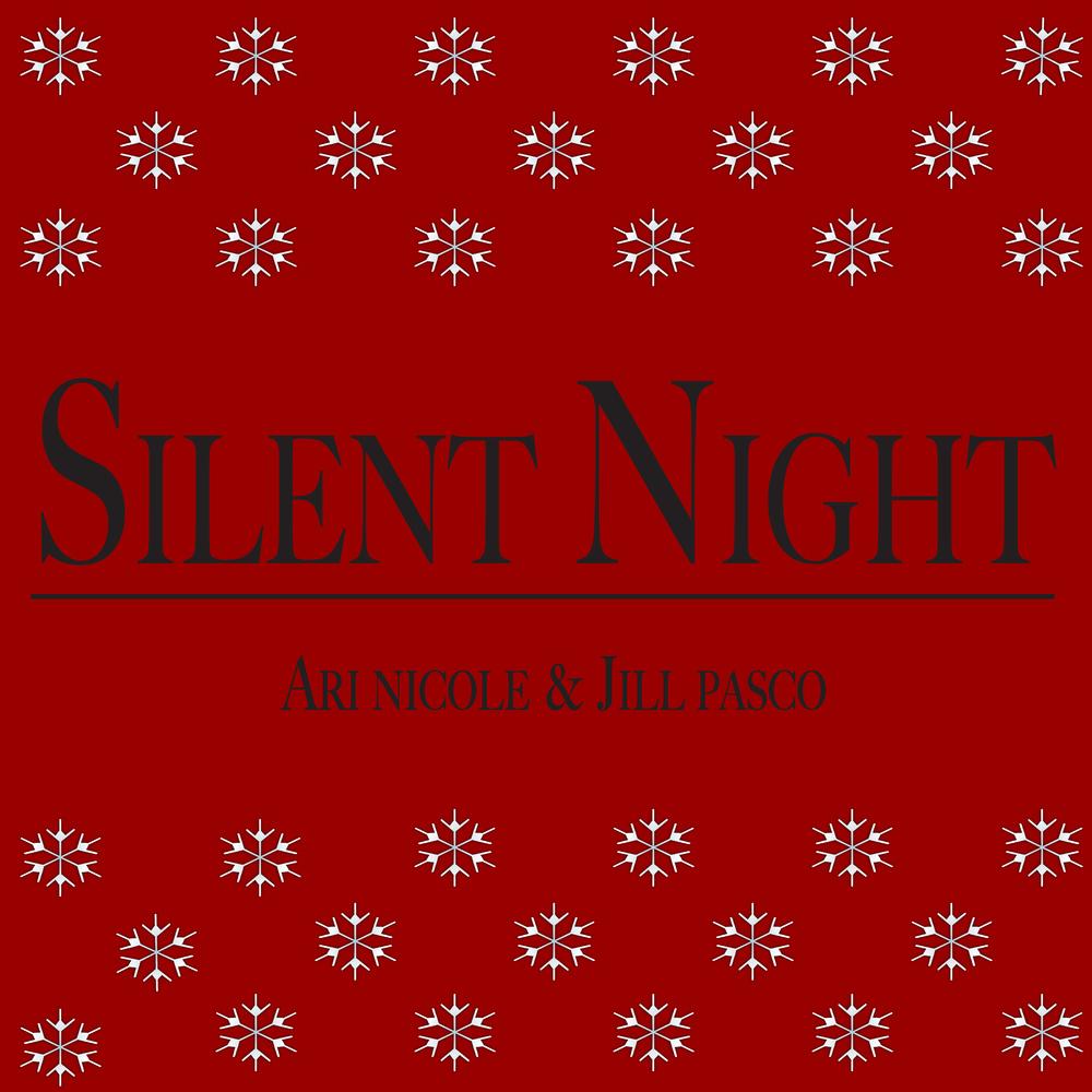 Silent Night-Ari Nicole and Jill Pasco-01.jpg
