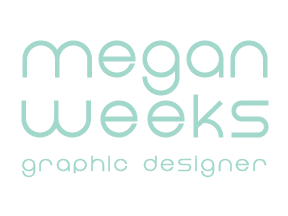 Megan Weeks Graphic Designer