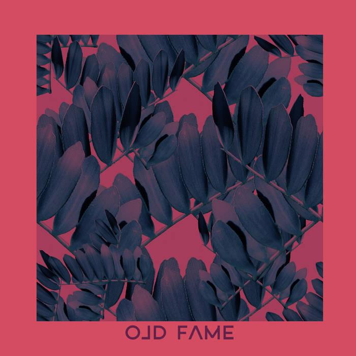 Old Fame - Old Fame