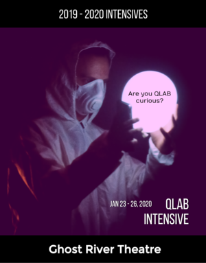 2020 QLab Intensive — Ghost River Theatre