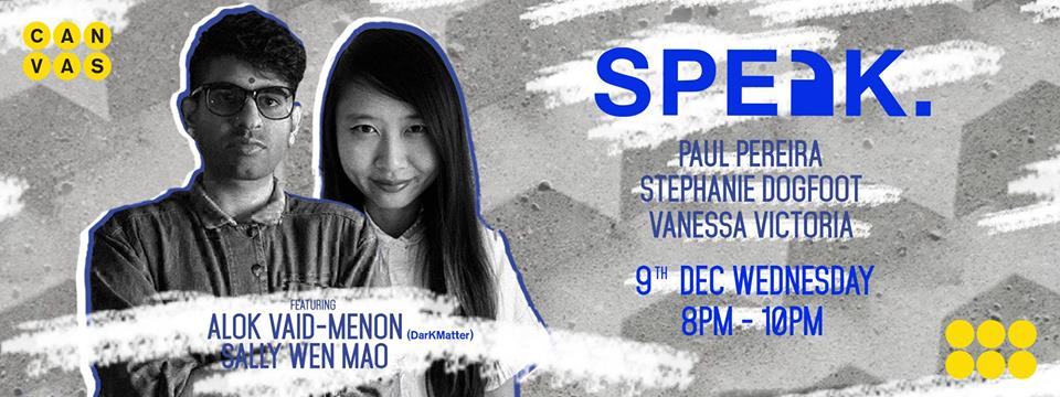 December 9th 2015, 8PM-10PM: SPEAK Singapore at CANVAS w/DARKMATTER poet Alok Vaid-Menon!