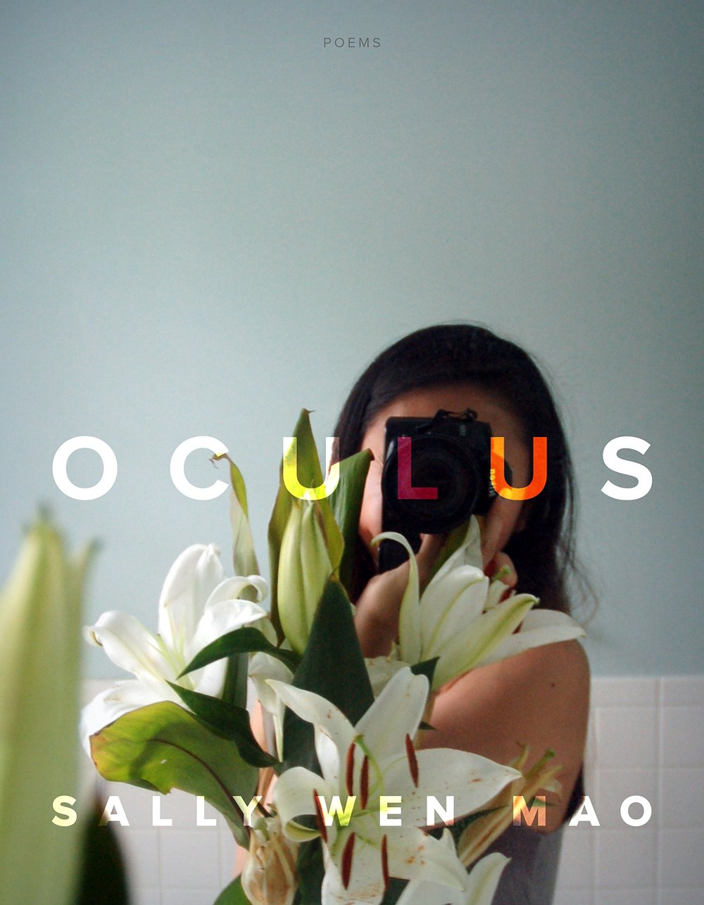 OCULUS - Graywolf Press, forthcoming January 15, 2019  ISBN 978-1-55597-825-9 Format Paperback Publication Date 1/15/19