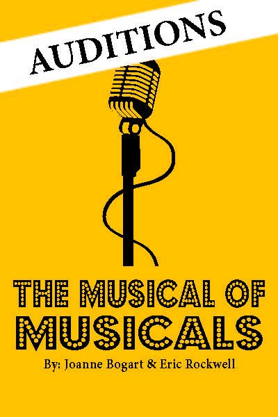 Musical/Comedy Open Auditions - Directed by Mitchell RoushMusical Direction by Clark Roush