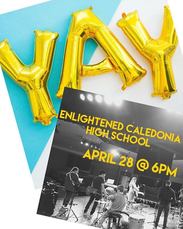 ▪️APRIL 24 @ CALEDONIA HIGH ▪️ #enlightenedcaledonia #enlightenedstudents