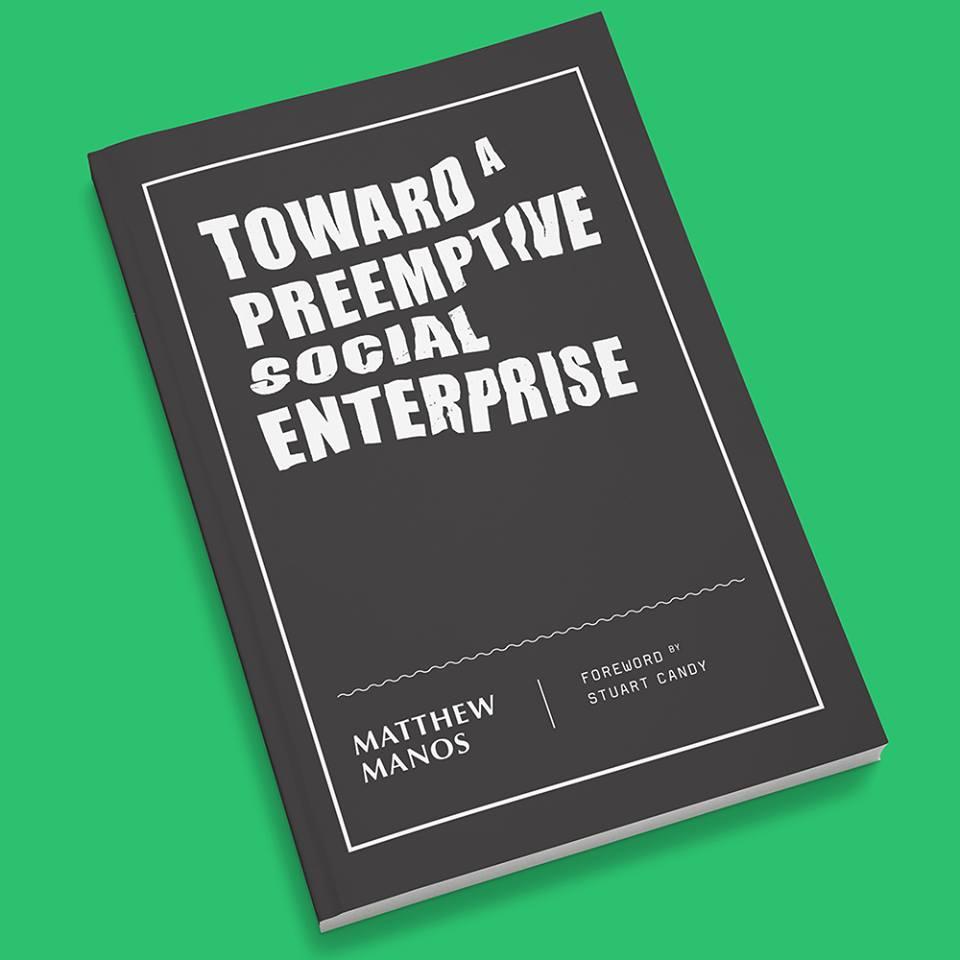 Towards a preemptive social enterprise