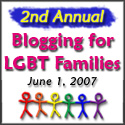 Blogging for LGBT Families 2007