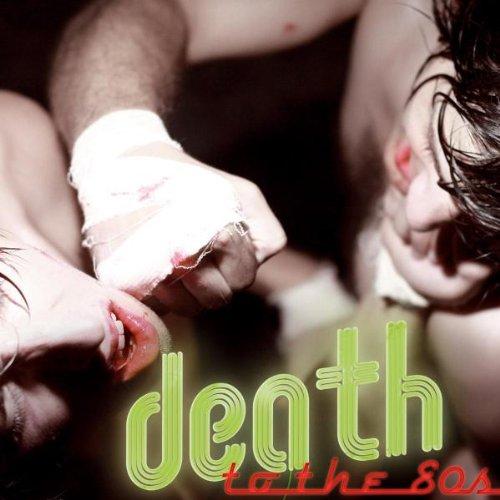 deathtothe80s.jpeg