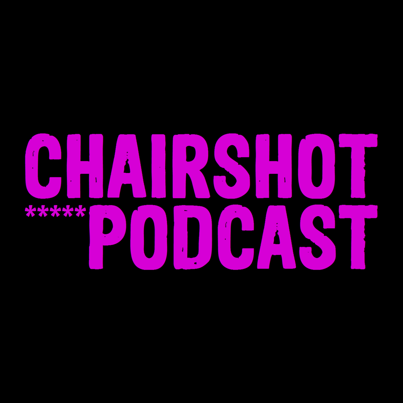 The ChairShot Podcast - The ChairShot Podcast