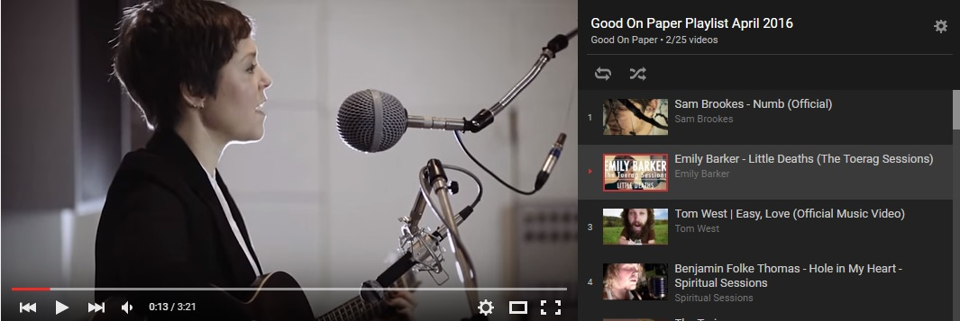 Good On Paper YouTube Playlist April 2016 — Good on Paper