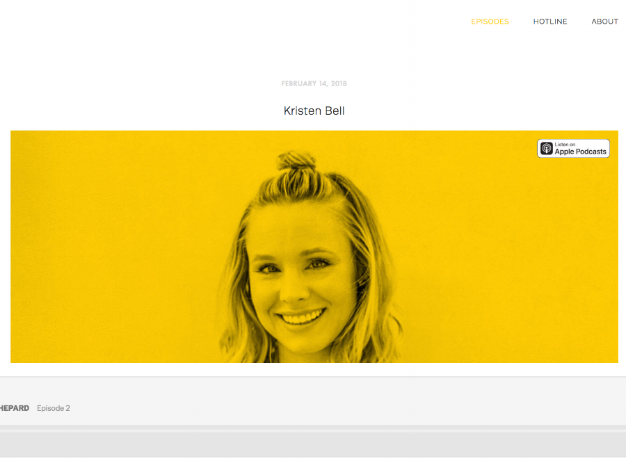 The Armchair Expert: Kristen Bell  - This my NEW go-to podcast. It is long, but interesting. I love the tag line: