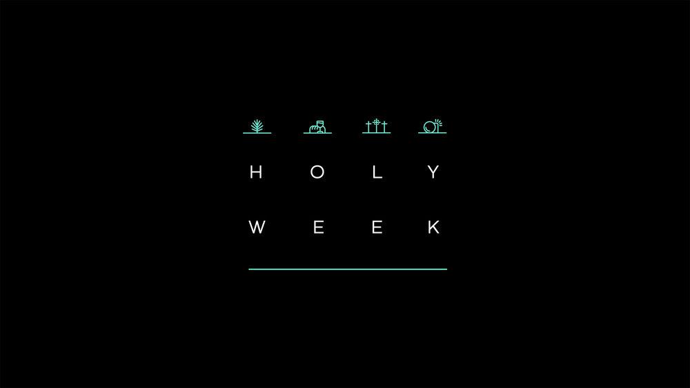Holy Week - April 2018