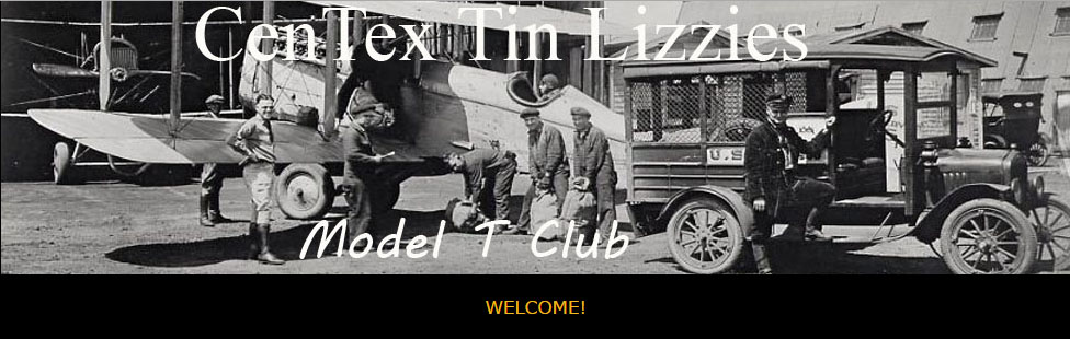 The Cen-Tex Tin Lizzies is a group of kindred spirits who are seeking a link to our past. The love of history and in particular, Model T Fords is what we are all about. Founded in 1991 in Austin, Texas, our club was organized for the purpose of driving, preserving, collecting, and enjoying the fellowship of others who are dedicated to everything that relates to the Model T Ford. Furthermore, many of our members belong to other clubs that include other automobile marques and have hobbies that they share with the membership.