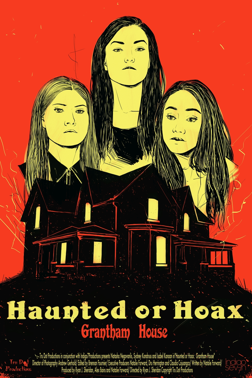 Poster Created for the 'Haunted or Hoax' Webseries, for Tru Dot Productions in conjunction with Indigo 7 Productions.