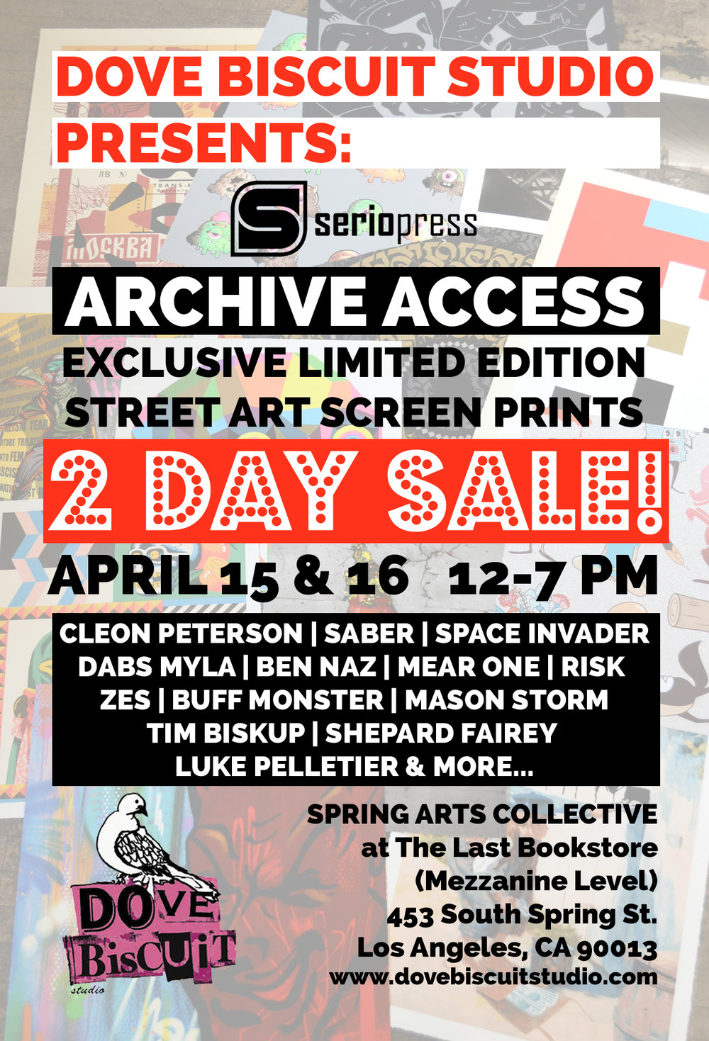 31a571f3 April 15th & 16th from 12-7pm at #dovebiscuitstudio TWO DAY ONLY SALE!!!  Exclusive limited edition, signed screen prints from #SerioPress.