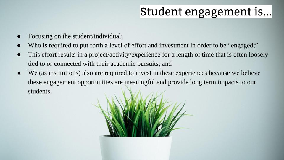 The slide I use to give a definition of student engagement
