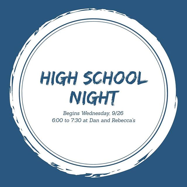 High schoolers are invited to Dan and Rebecca's tonight for a snacks, discussion, and maybe a game! Hope to see you there!
