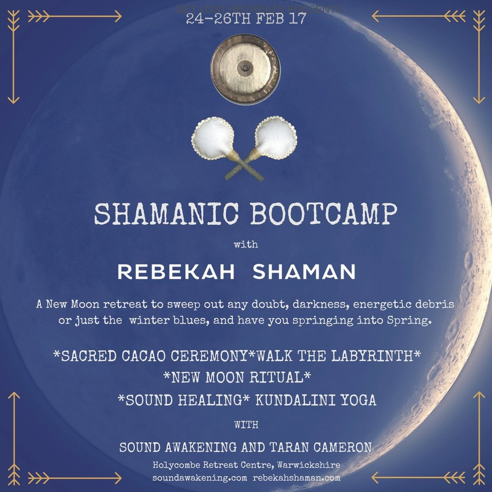 New Moon Shamanic Bootcamp Retreat with Rebekah Shaman