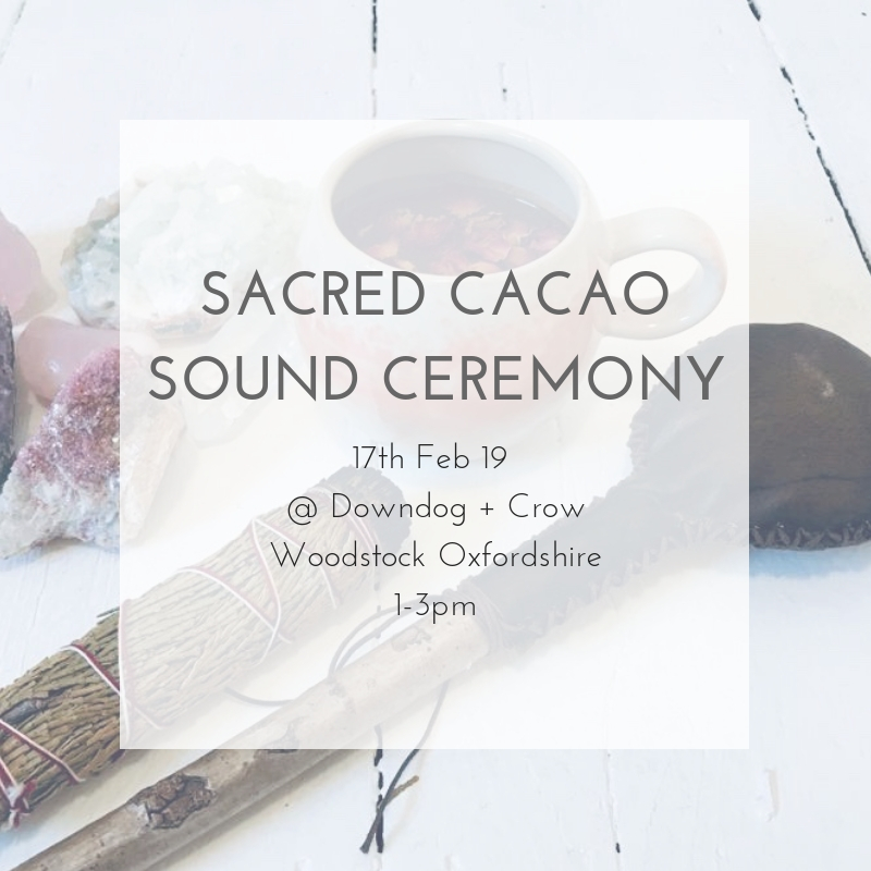 Cacao Sound Ceremony @ Downdog + Crow Oxfordshire