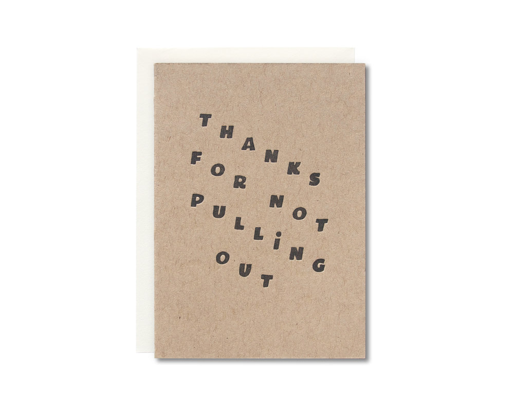 Thanks for not pulling out letterpress greeting card half pint studio thanks for not pulling out letterpress greeting card m4hsunfo
