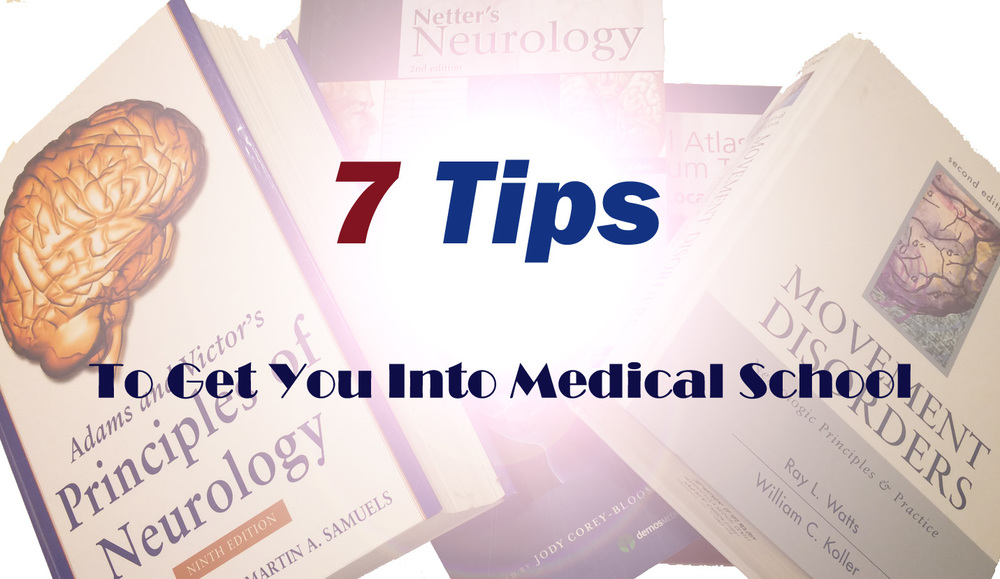 What should I do to get into med school?