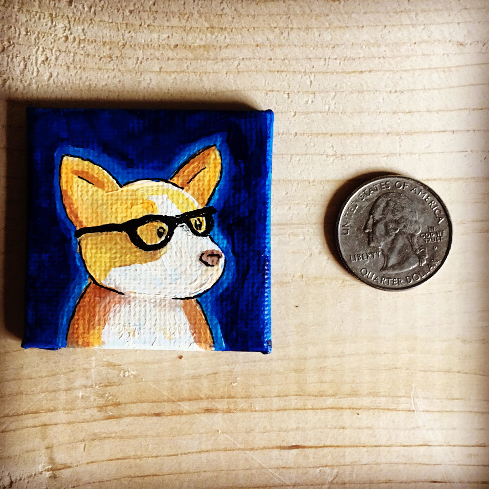 I First Made A Corgi Painting To Add The Quirky Novelty Of These Mini Paintings Added Fun Accessories Such As Glasses This Was So Hip