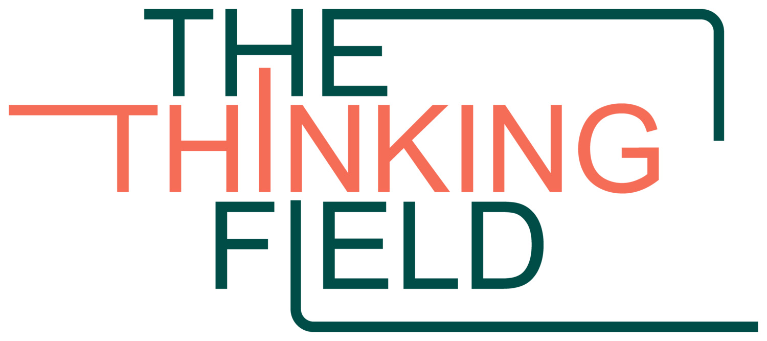 The Thinking Field