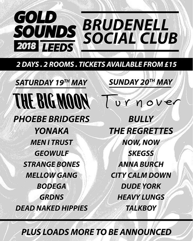 excited for Gold Sounds in Leeds in May!