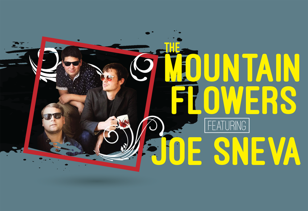 The Mountain Flowers Ft. Joe Sneva
