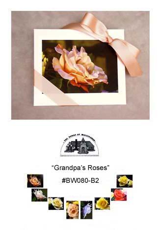 """Grandpa's Roses""     #BW080-B2"