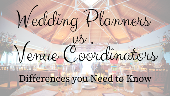 Wedding Planner Vs Venue Coordinator Differences You Need To Know