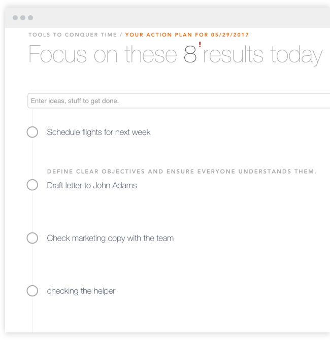 Win every day - Success starts with focus.Not a focus on tasks. Not a focus on messages. A focus on what it is most important to you. ResultMaps helps you get it out of your head, out of messages, out of interrupts,  and into context. Stay in flow with tools like brain dump mode, planning guides and integrations with tools you already use.Then let ResultMaps walk you through prioritization.