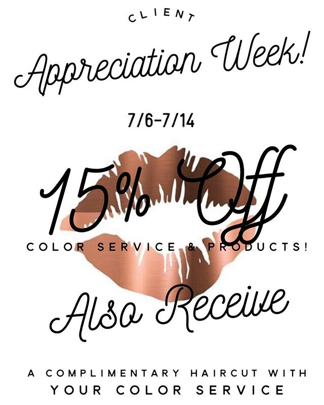 🎉CLIENT APPRECIATION WEEK @myratellosalon 🎉  Join us 7/6-7/14 and you'll receive 15% off color service and products ALSO included are complimentary haircuts! A great opportunity to get in that session you've been wanting or come in for a touch up! We'd love to see you and catch up! We appreciate all our loyal clients and new clients! Come get #tellomade this week ladies💋
