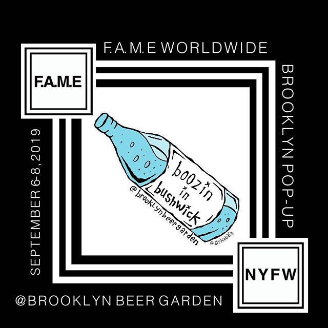 @fame.worldwide #Brooklyn Pop-up September 6-8, 2019 during #NYFW at @brooklynbeergarden in #bushwick  Art Installations - Pop up Shops - Live Music - Fashion Show - Special Events  #popup #popupshop #fashion #art #music #experience #events #live #liveinstallation #retail #shopping #newyork #supportartists #supportart #creatives #brooklynbeergarden #fameworldwide #fametakeover #september #shop #fashionweek #fashionshow