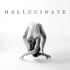 Click photo to get  Hallucinate  on iTunes.