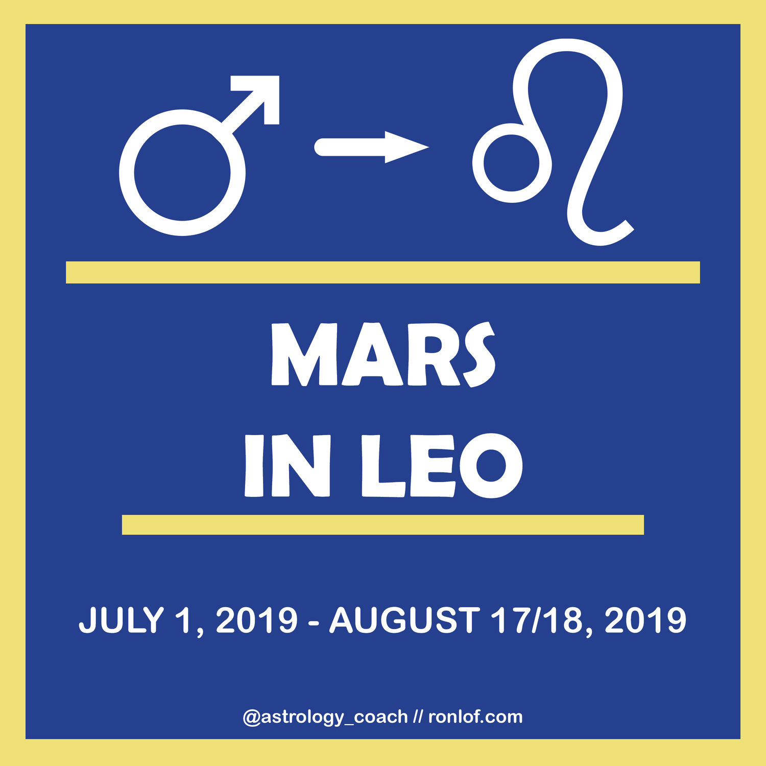 Mars in Leo Summer 2019 - what to expect — RonLof