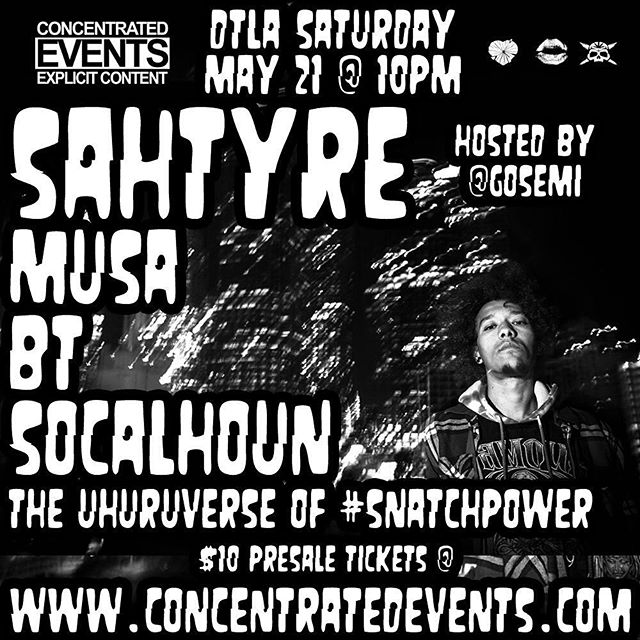 Don't miss out!  #concentrated_events #dtla #sahtyre #musa #smoke_face_killah #supersecretsaturdaysesh #saturdaysesh xlovesexdrugsx @sahtlsd