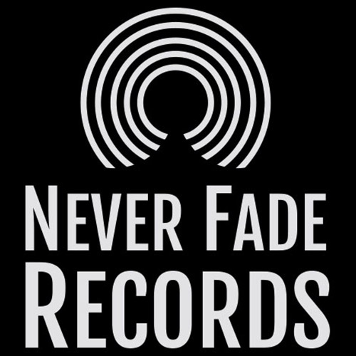 NEVER FADE RECORDS