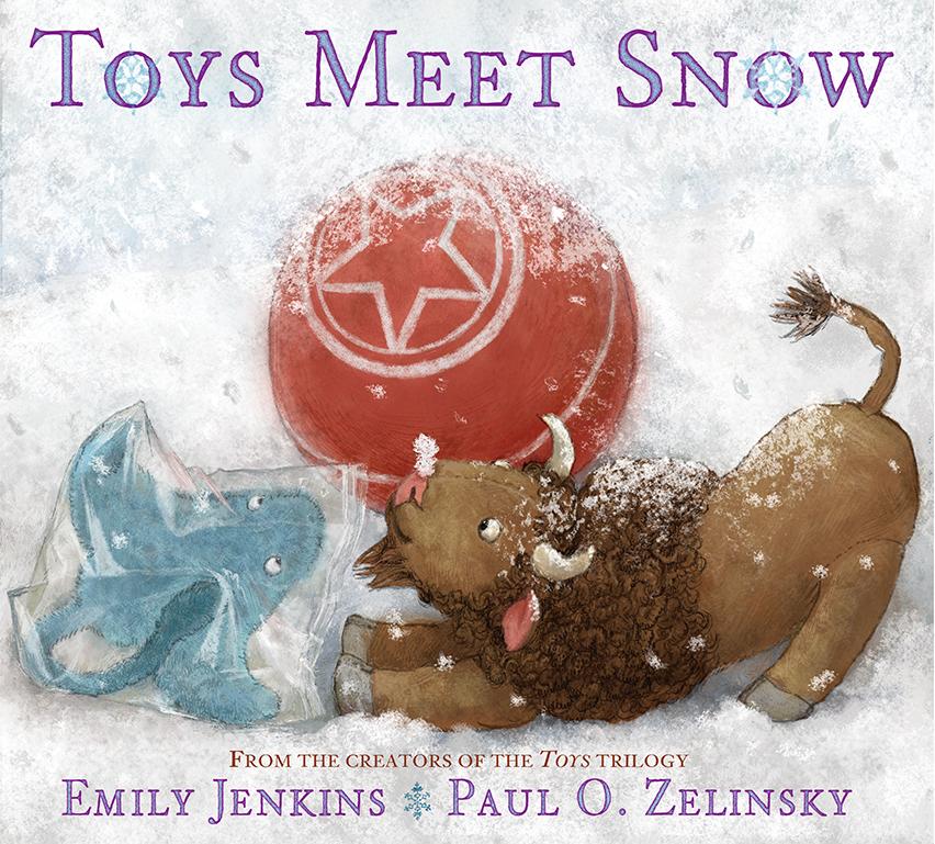 Toys Meet Snow Emily Jenkins