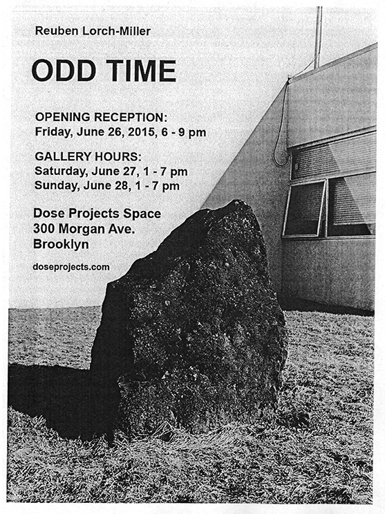 Solo Exhibition Odd Time Dose Projects Space June 26 - July 11, 2015