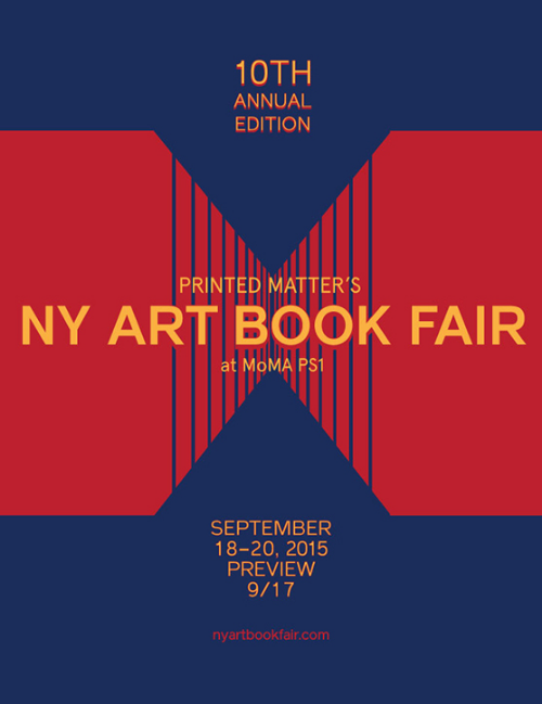 Artist's Books Available New and old editions at the New York Art Book Fair at MoMA/PS 1 with HEINZFELLER NILEISIST and LAND AND SEA September 18 - 20, 2015