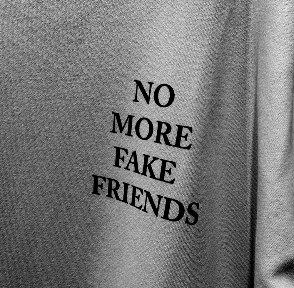 nomorefakefriends.jpg