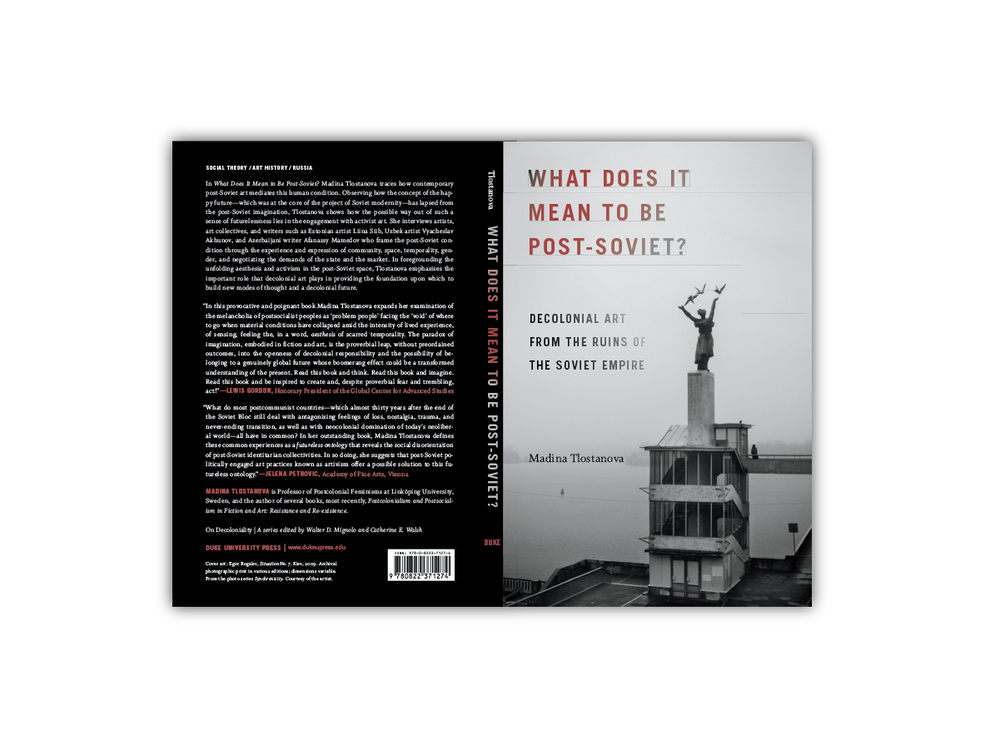 Cover Design for  What Does It Mean to Be Post-Soviet?  [Duke Press]