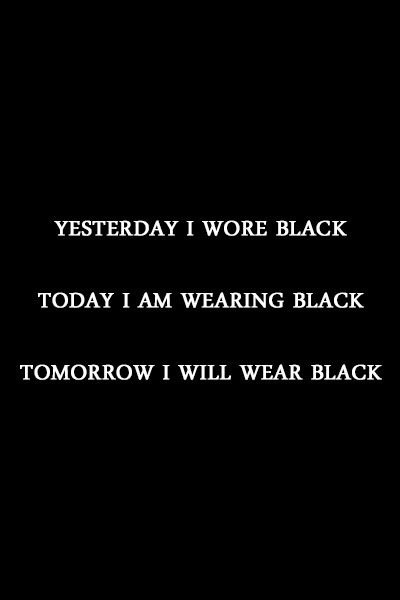 Yesterday, Today & Tomorrow All Black, Everyday. S H E