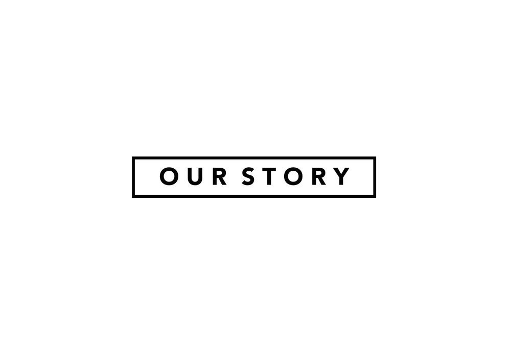 Our story. Links to Our Story page.