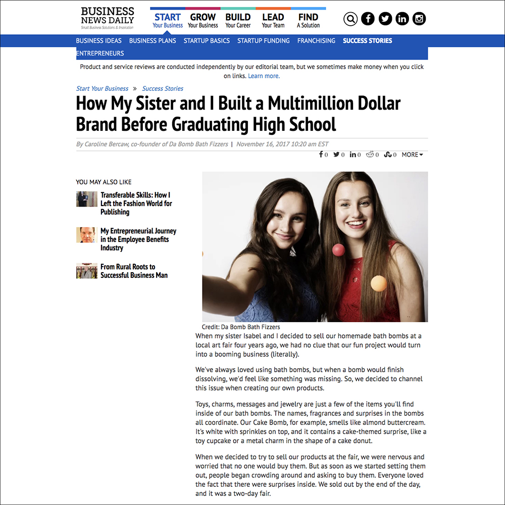 Da Bomb Bath Fizzers sisters and teenage entrepreneurs Isabel and Caroline Bercaw in Business News Daily article. Links to article.
