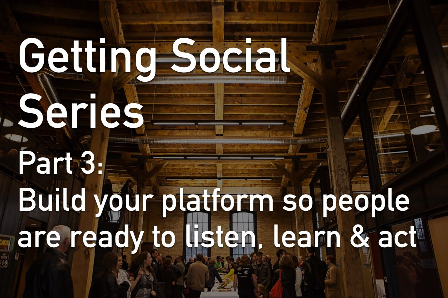 "Part 3 of a 4 part ""Getting Social"" Series. The events can be attended separately, or attend all 4 for an end-to-end social media engagement experience!"