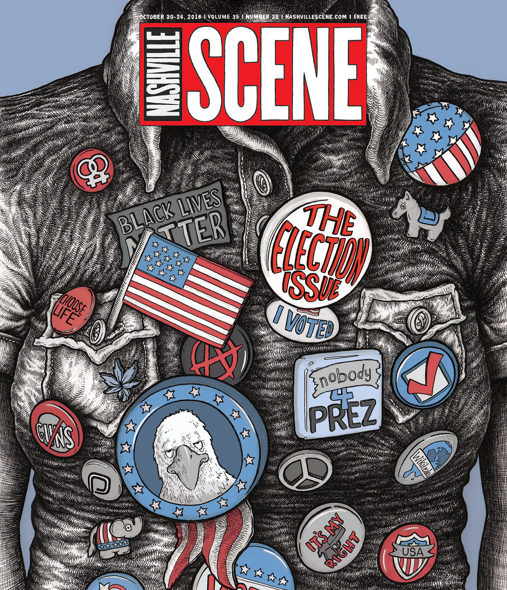 NASHVILLE SCENE 2016 ELECTION ISSUE