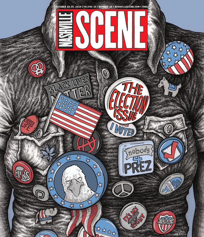 NASHVILLE SCENE 2016 ELECTION ISSUE
