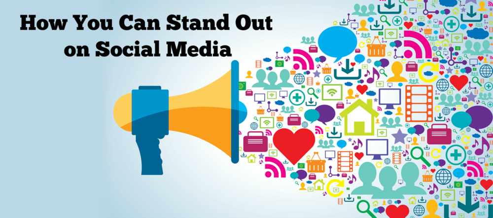 how you can stand out on social media
